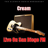 Live On San Diego FM (Live) di Cream
