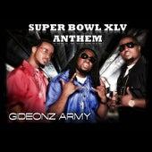 Super Bowl XLV Anthem by Gideonz Army