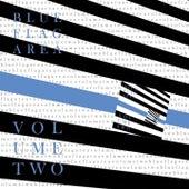 Blue Flag Area Compilation, Vol. 2 von HALIBAVG, Krayzie Jay, Robbers bliss, Pattawiguys, Bang Sue Electrix, Sammy Barber, Sur De Near, Cloudy Guy, Pale, YIAZ, THE SHINE MOB, Dope, GG