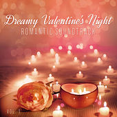 Dreamy Valentine's Night: Romantic Soundtrack, vol. 1 de Various Artists