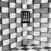 Live. Love. Laugh. by Various Artists