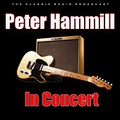 In Concert (Live) by Peter Hammill