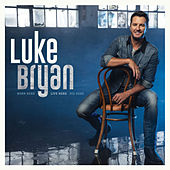 Born Here Live Here Die Here by Luke Bryan