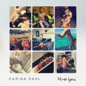 Få mæ hjæm de Carina Dahl