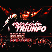 Operación Triunfo (OT Galas 11 - 12 - 13 - 14 - 15 - 16  / 2006) by Various Artists