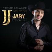 Le Aposté A Tu Amor (Versión Mariachi) de Jary Franco