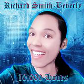 10,000 Hours de Richard Smith