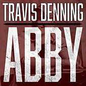 Abby by Travis Denning
