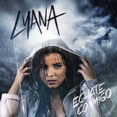 Echate Conmigo (Radio Edit) de Lyana