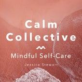 Mindful Self-Care de The Calm Collective