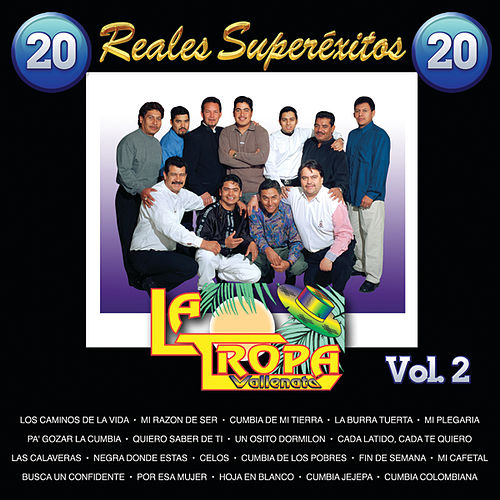 20 Reales Super Exitos by La Tropa Vallenata