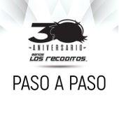 Paso A Paso (Versión 30 Aniversario) by Banda Los Recoditos