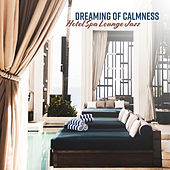 Dreaming of Calmness: Hotel Spa Lounge Jazz by Pure Spa Massage Music