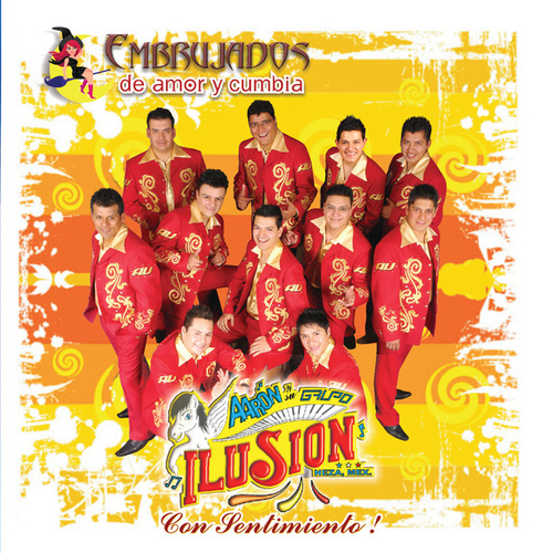Embrujados De Amor Y Cumbia by Aaron Y Su Grupo Ilusion