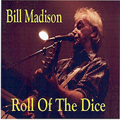 Roll of the Dice by Bill Madison