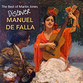 The Best of Martin Jones: Discover Falla by Martin Jones