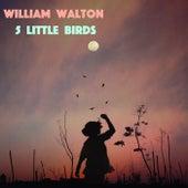 5 Little Birds by William Walton
