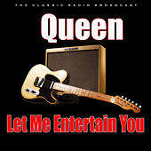 Let Me Entertain You (Live) by Queen