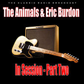 In Session - Part Two (Live) van The Animals