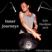 Inner Journeys - Solo Handpan 2019 by Handpan Mystic Flow