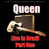 Live in Brazil - Part One (Live) by Queen