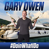 #Doinwhatido by Gary Owen