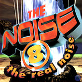 The Noise 8 - The Real Noise de The Noise