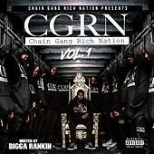 Chain Gang Rich Nation Vol. 1 (Hosted by Bigga Rankin) by Various Artists