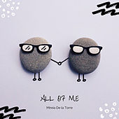 All Of Me von Mireia De La Torre