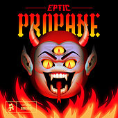 Propane by Eptic