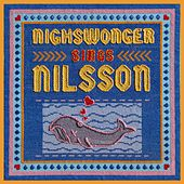 Nighswonger Sings Nilsson by Alyssandra Nighswonger