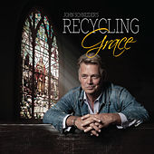 Recycling Grace by John Schneider