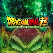 Dragon Ball Super Broly Rap de Porta