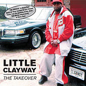 The Takeover by Little Clayway