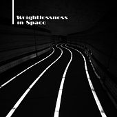 Weightlessness in Space by Various Artists