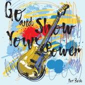 Go and Show Your Power – Pop Rock de Various Artists