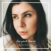 Lose You to Love Me by Angelika Vee
