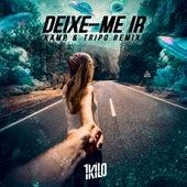 Deixe-Me Ir (Tripo & Kamp Remix) de 1Kilo