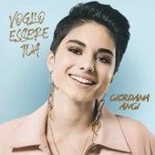 Voglio Essere Tua (Sanremo Edition) by Giordana Angi