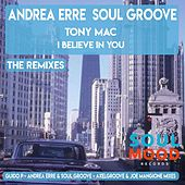 I Believe in You (The Remixes) by Andrea Erre