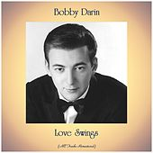 Love Swings (Remastered 2020) by Bobby Darin