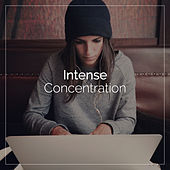 Intense Concentration von Various Artists