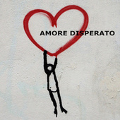 Amore Disperato di Various Artists
