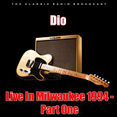 Live In Milwaukee 1994 - Part One (Live) de Dio