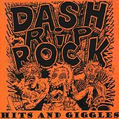 Hits and Giggles de Dash Rip Rock
