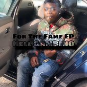 For The Fame Ep (Extended Version) by NellGambino