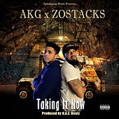 Taking It Now by Zostacks