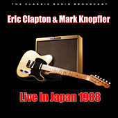 Live In Japan 1988 (Live) by Eric Clapton