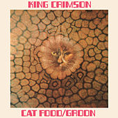 Cat Food: 50th Anniversary Edition by King Crimson