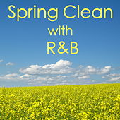 Spring Clean with R&B de Various Artists